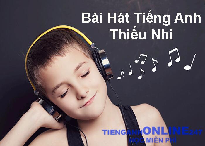 bài hát tiếng Anh thiếu nhi
