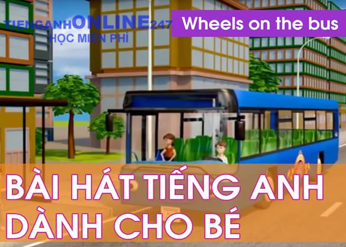Học tiếng Anh qua bài hát Wheels on the bus